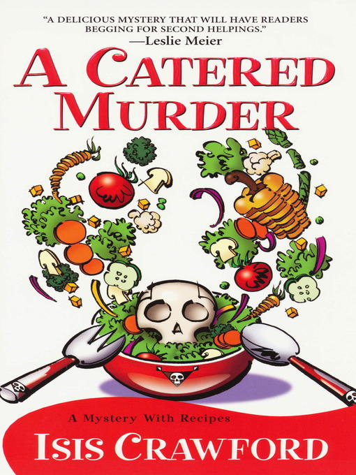 Title details for A Catered Murder by Isis Crawford - Available