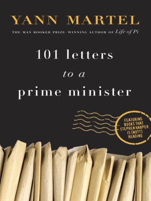 Title details for 101 Letters to a Prime Minister by Yann Martel - Available