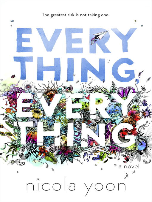 Title details for Everything, Everything by Nicola Yoon - Wait list