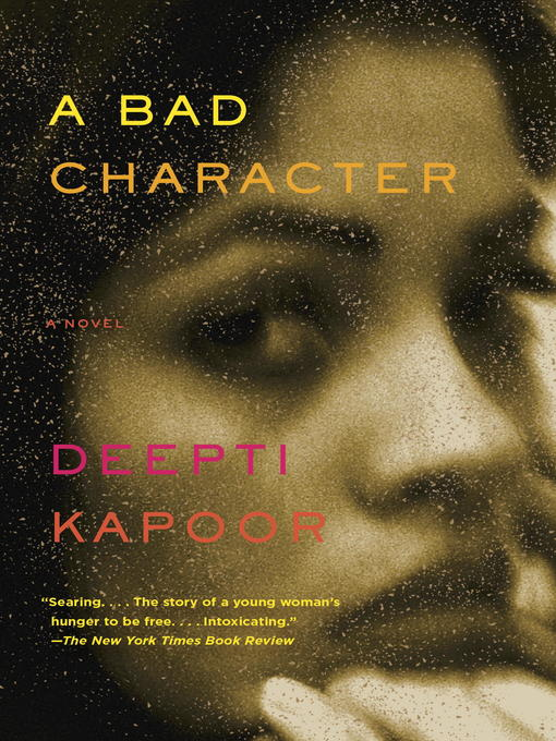 Title details for A Bad Character by Deepti Kapoor - Available