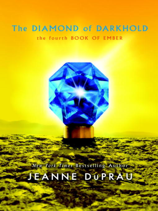 Title details for The Diamond of Darkhold by Jeanne DuPrau - Wait list