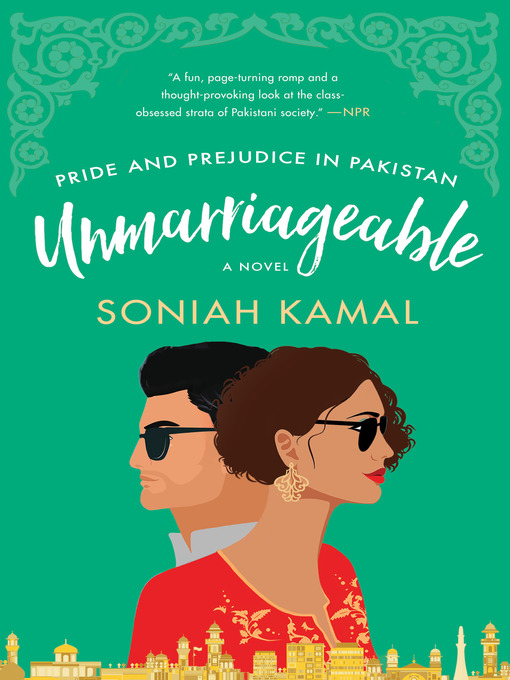 Title details for Unmarriageable by Soniah Kamal - Available