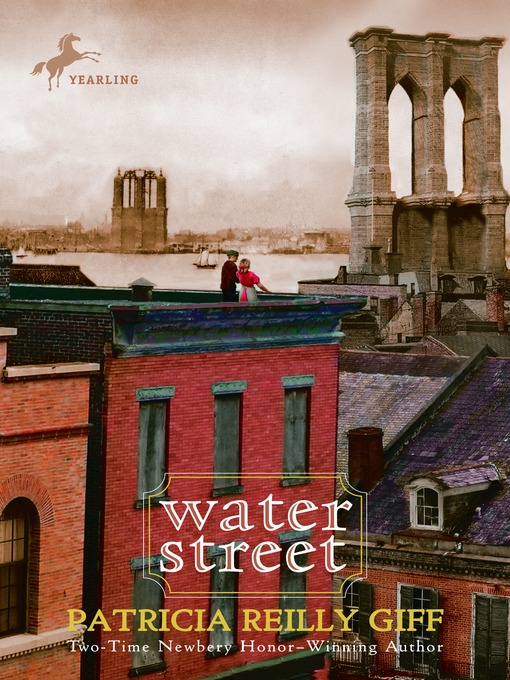Title details for Water Street by Patricia Reilly Giff - Available