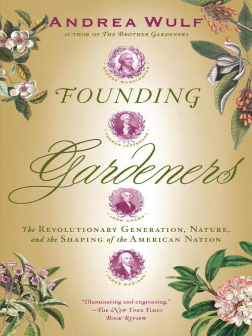 Title details for Founding Gardeners by Andrea Wulf - Wait list