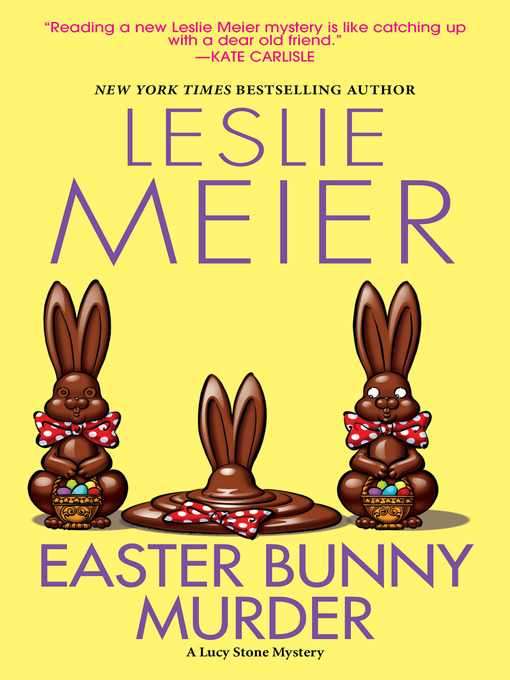 Title details for Easter Bunny Murder by Leslie Meier - Available