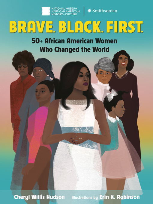 Title details for Brave. Black. First. by Cheryl Hudson - Wait list