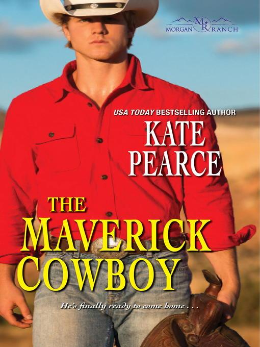 Title details for The Maverick Cowboy by Kate Pearce - Wait list