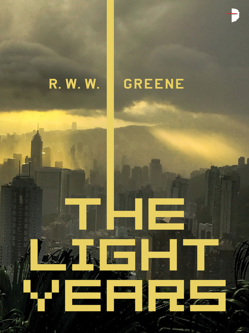 Title details for The Light Years by R.W.W. Greene - Available