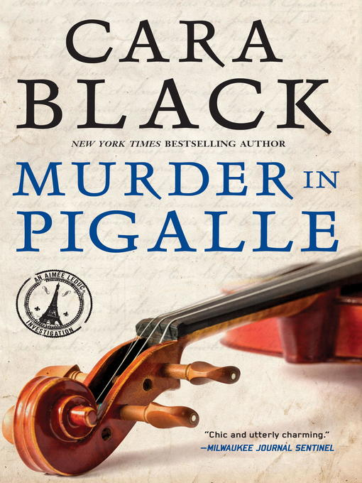 Title details for Murder in Pigalle by Cara Black - Available