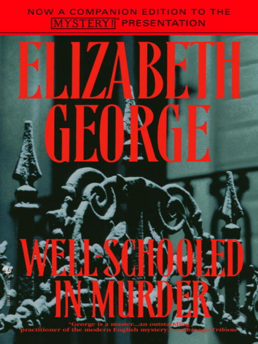 Title details for Well-Schooled in Murder by Elizabeth George - Wait list