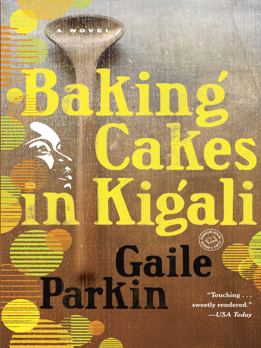 Title details for Baking Cakes in Kigali by Gaile Parkin - Available