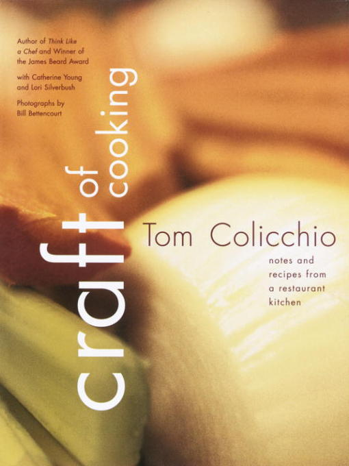 Title details for Craft of Cooking by Tom Colicchio - Available