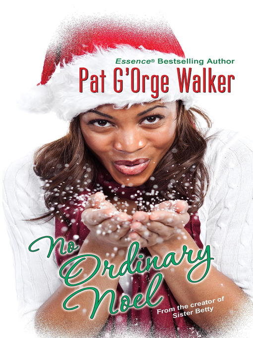 Title details for No Ordinary Noel by Pat G'Orge-Walker - Available