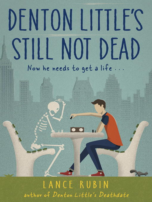 Title details for Still Not Dead by Lance Rubin - Available