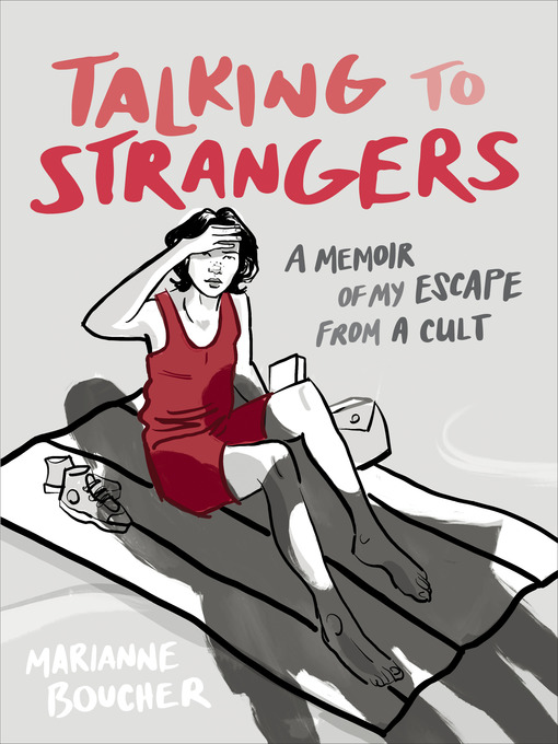 Title details for Talking to Strangers by Marianne Boucher - Wait list