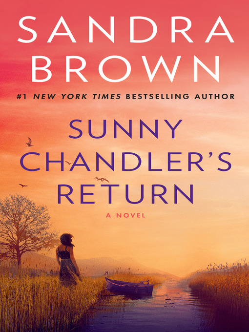 Title details for Sunny Chandler's Return by Sandra Brown - Available