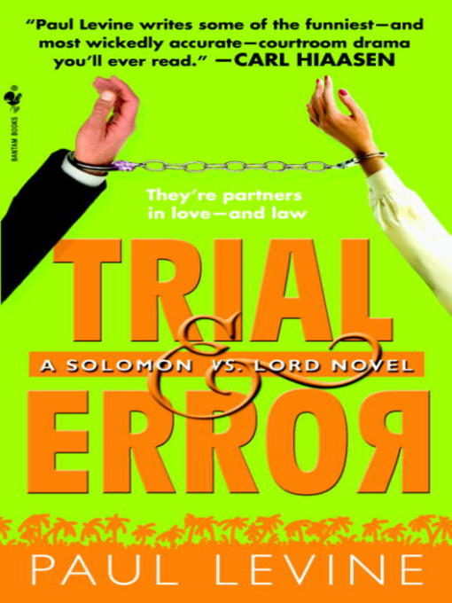 Title details for Trial & Error by Paul Levine - Available