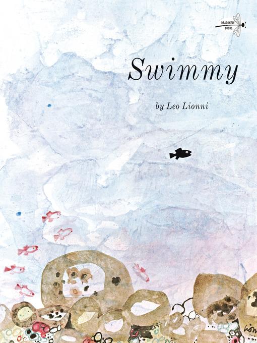 Title details for Swimmy by Leo Lionni - Wait list