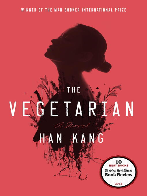 Title details for The Vegetarian by Han Kang - Available