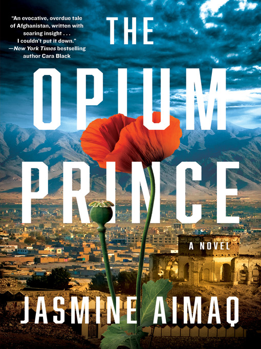 Title details for The Opium Prince by Jasmine Aimaq - Available