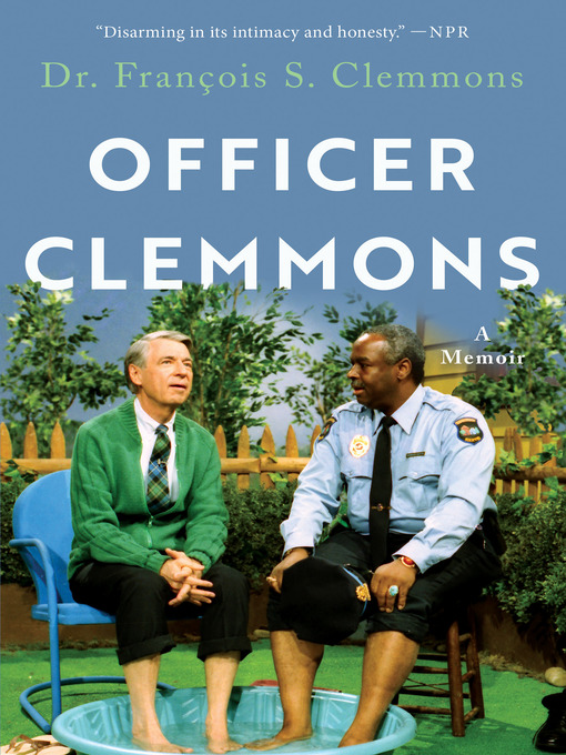 Title details for Officer Clemmons by Dr. Francois S. Clemmons - Available