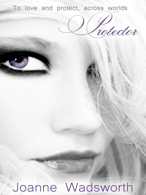 Title details for Protector by Joanne Wadsworth - Available