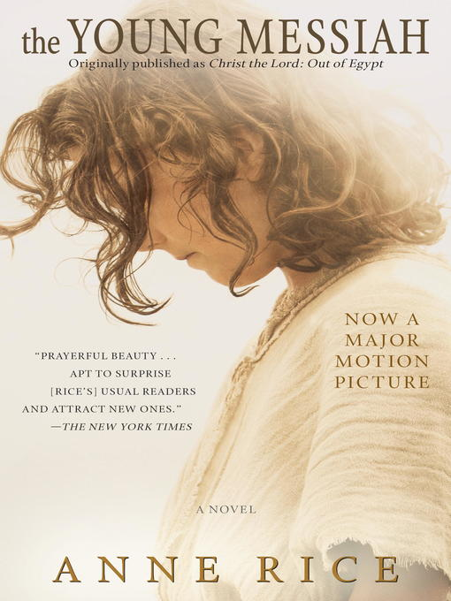 Title details for The Young Messiah by Anne Rice - Available