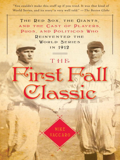 Title details for The First Fall Classic by Mike Vaccaro - Wait list