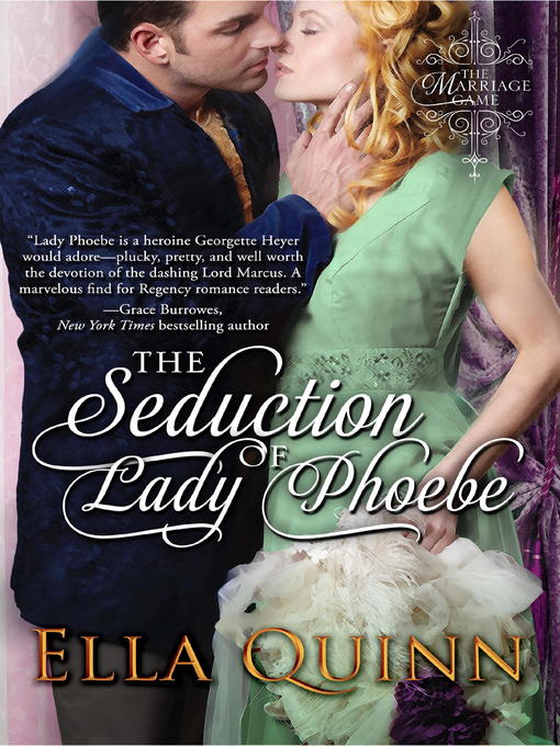Title details for The Seduction of Lady Phoebe by Ella Quinn - Available