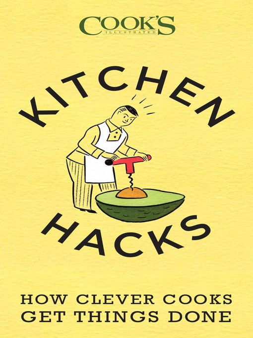 Title details for Kitchen Hacks by America's Test Kitchen - Wait list