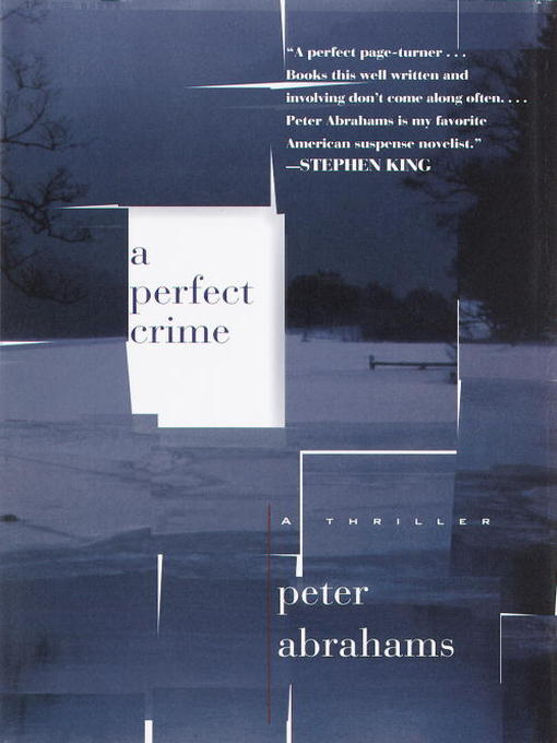 Title details for A Perfect Crime by Peter Abrahams - Available