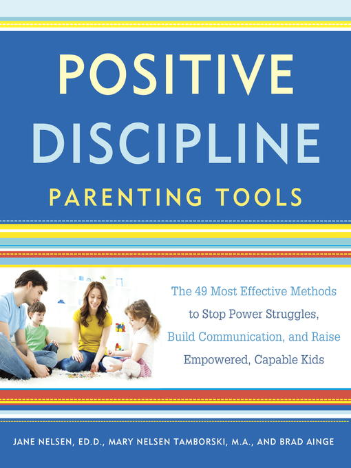 Title details for Positive Discipline Parenting Tools by Jane Nelsen, Ed.D. - Available