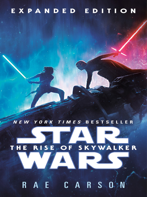 Title details for The Rise of Skywalker by Rae Carson - Available