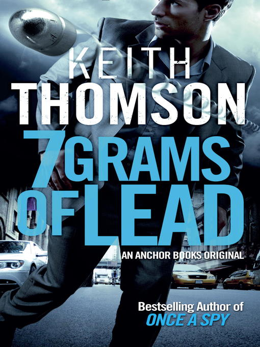Title details for Seven Grams of Lead by Keith Thomson - Available