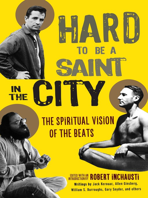 Title details for Hard to Be a Saint in the City by Robert Inchausti - Available