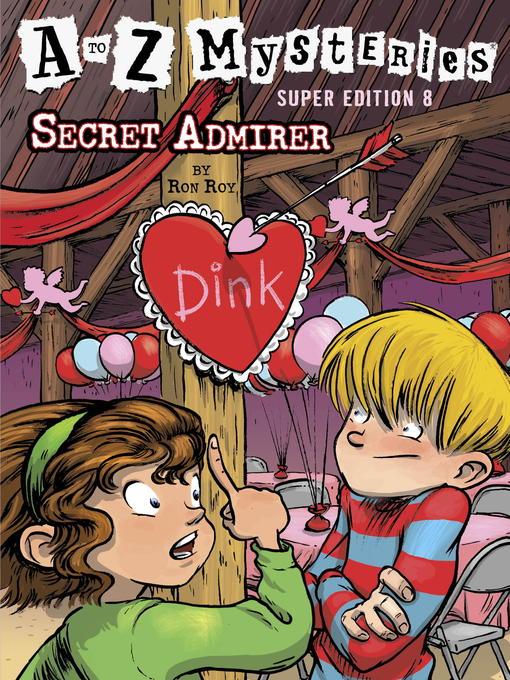 Title details for Secret Admirer by Ron Roy - Wait list