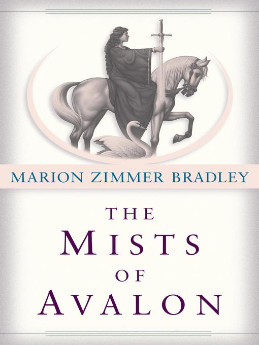 Title details for The Mists of Avalon by Marion Zimmer Bradley - Wait list