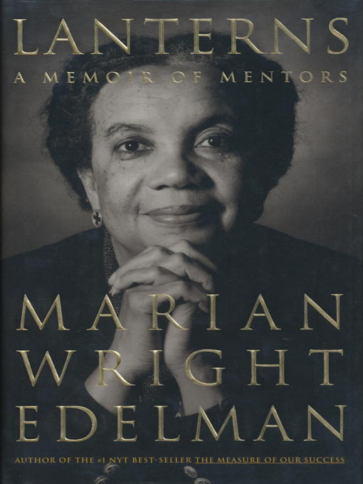 Title details for Lanterns by Marian Wright Edelman - Available