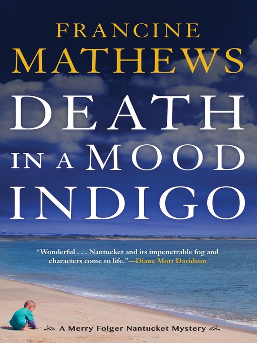Title details for Death in a Mood Indigo by Francine Mathews - Available