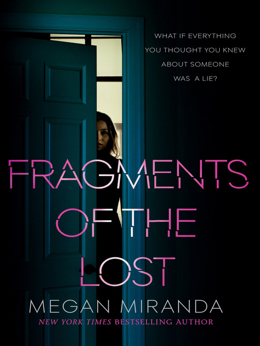 Title details for Fragments of the Lost by Megan Miranda - Wait list