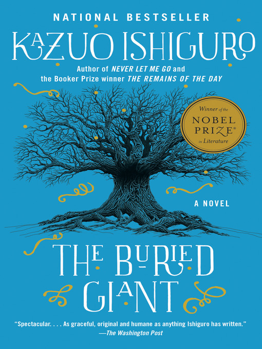 Title details for The Buried Giant by Kazuo Ishiguro - Available