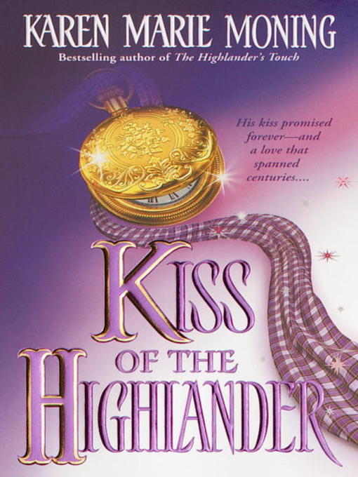 Title details for Kiss of the Highlander by Karen Marie Moning - Wait list