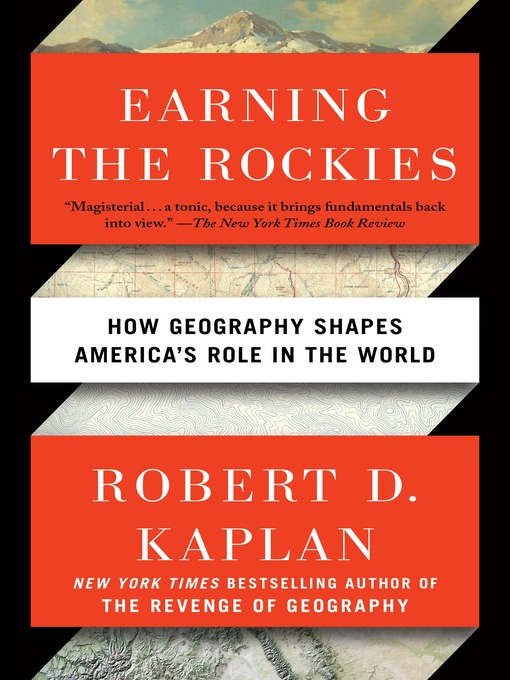 Title details for Earning the Rockies by Robert D. Kaplan - Wait list