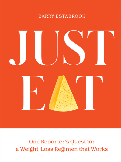 Title details for Just Eat by Barry Estabrook - Wait list