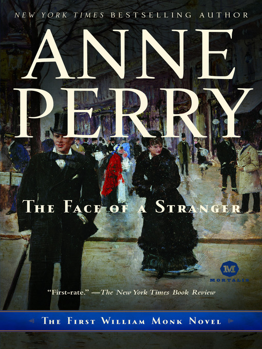 Title details for The Face of a Stranger by Anne Perry - Wait list