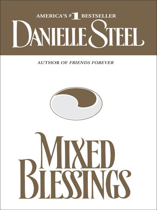 Title details for Mixed Blessings by Danielle Steel - Available
