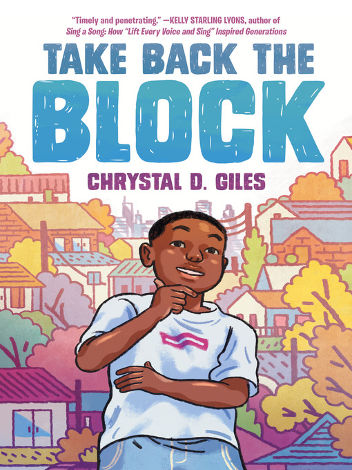 Title details for Take Back the Block by Chrystal D. Giles - Available