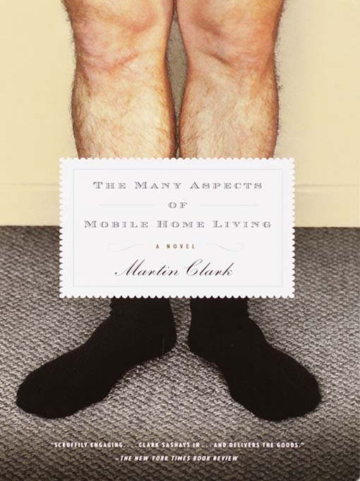 Title details for The Many Aspects of Mobile Home Living by Martin Clark - Available
