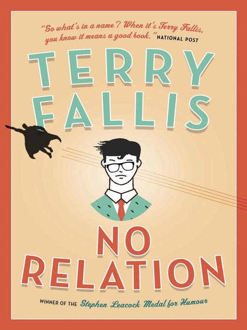 Title details for No Relation by Terry Fallis - Wait list