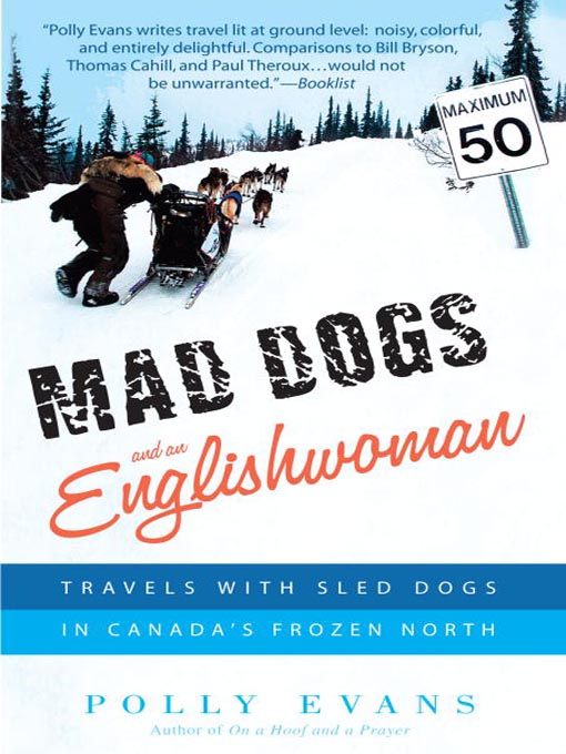Title details for Mad Dogs and an Englishwoman by Polly Evans - Available